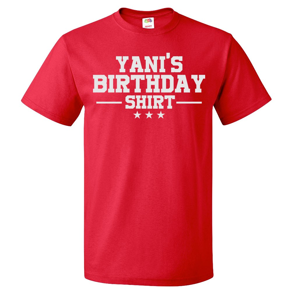 Birthday T Shirt Yani Gift Happy Bday Tee